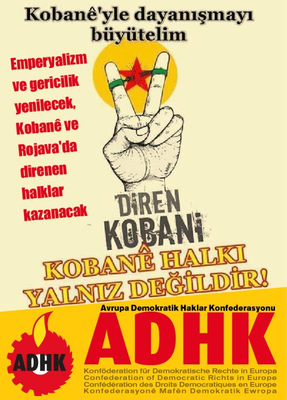 Emperyalizm ve gericilik yenilecek, Kobanê ve Rojava'da direnen halklar kazanacak!