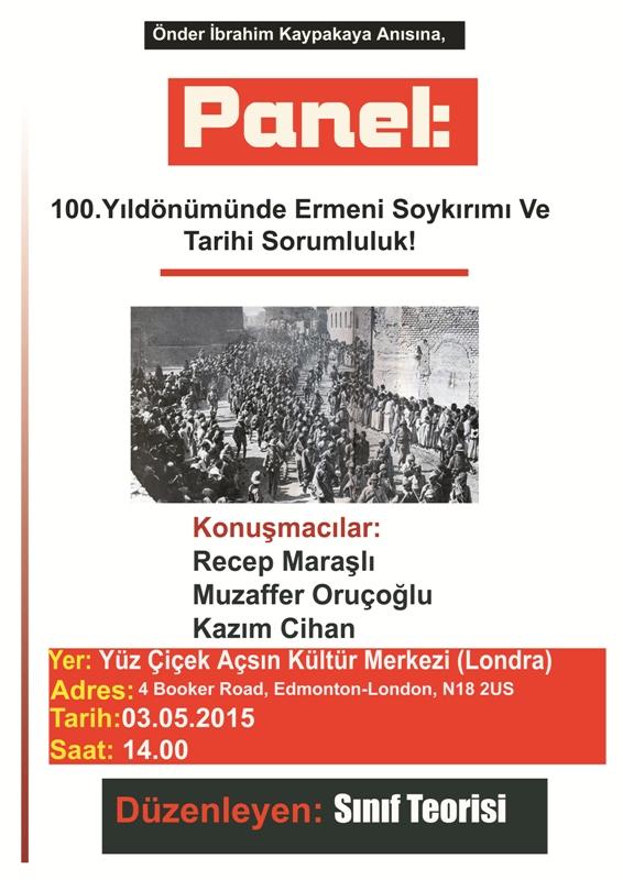 Londra; Panel 100. Yıldönümünde Ermeni Soykırımı ve Tarihi Sorumluluk!