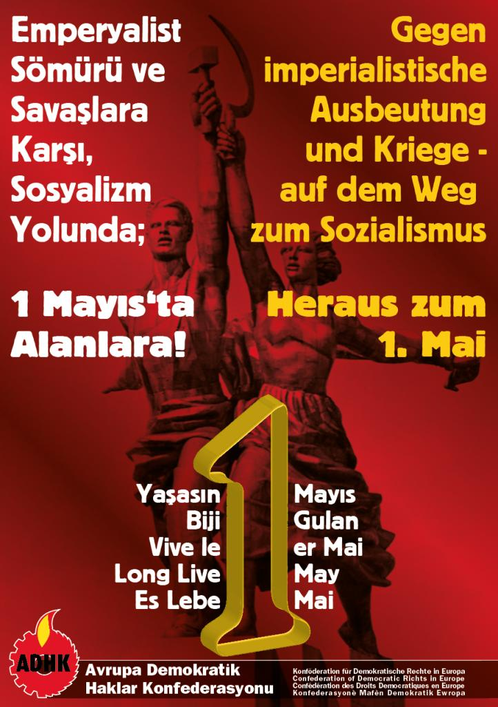 Emperyalist Sömürü ve Savaşlara Karşı, Sosyalizm Yolunda; 1 Mayıs'ta Alanlara!