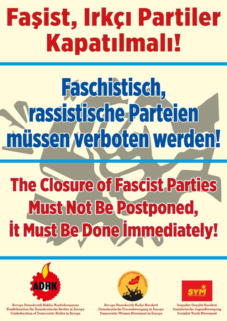 Faşist, Irkçı Partiler Kapatılmalı!