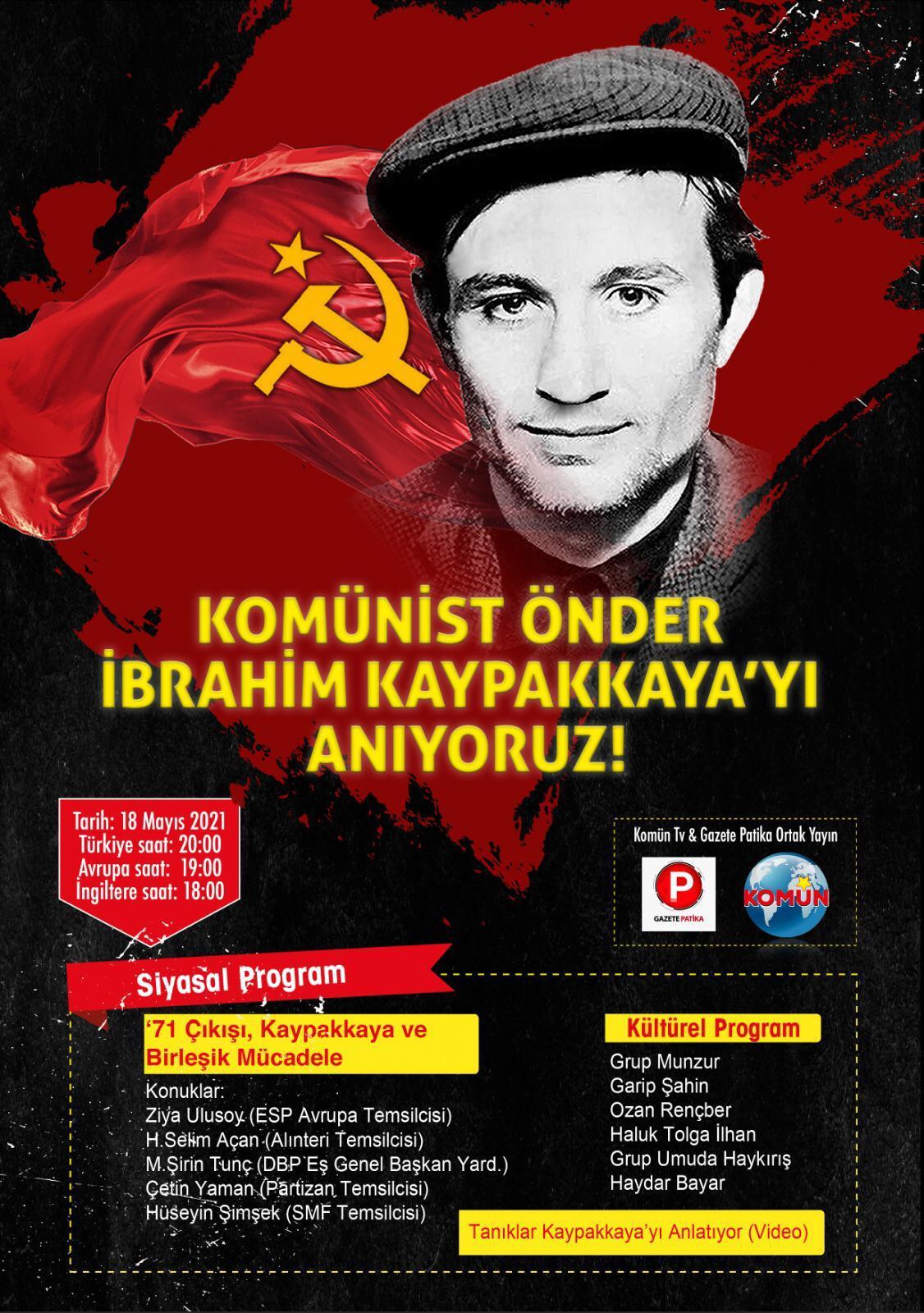 Katledilişinin 48. yılında Komünist Önder İbrahim Kaypakkaya'yı Anıyoruz!